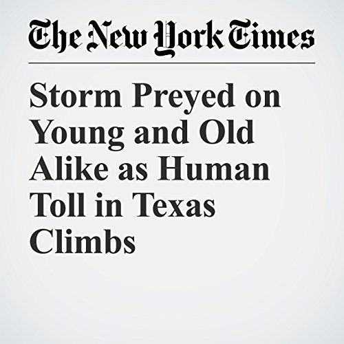 Storm Preyed on Young and Old Alike as Human Toll in Texas Climbs copertina