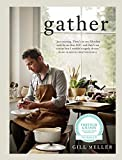 Gather: Simple, Seasonal Recipes from Gill Meller, Head Chef at River Cottage