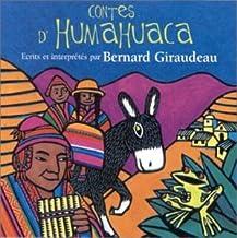 Bernard Giraudeau//Contes D'humahuaca