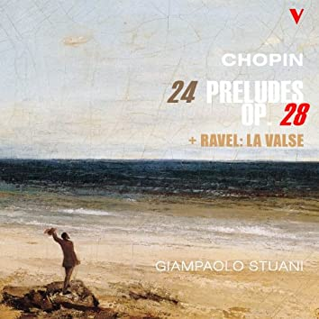 Chopin: 24 Preludes - Ravel: La valse, M. 72