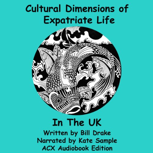 Cultural Dimensions of Expatriate Life in the UK cover art