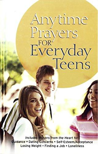 Anytime Prayers for Everyday Teens (English Edition)