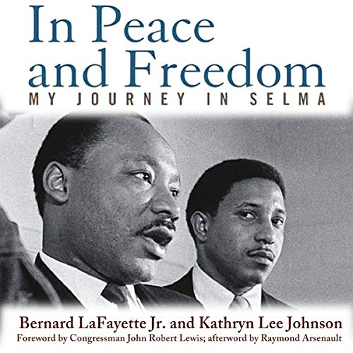 In Peace and Freedom: My Journey in Selma audiobook cover art