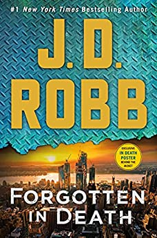 Forgotten in Death: An Eve Dallas Novel by [J. D. Robb]