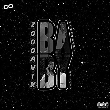 Baby (feat. ZoooAvik, YoungSauc)