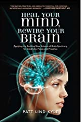 Heal Your Mind, Rewire Your Brain Kindle Edition
