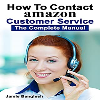 How to Contact Amazon Customer Service: The Complete Manual cover art