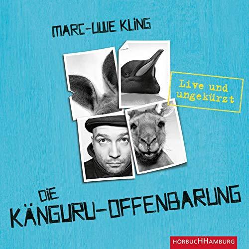 Die Känguru-Offenbarung: Live und ungekürzt: 6 CDs