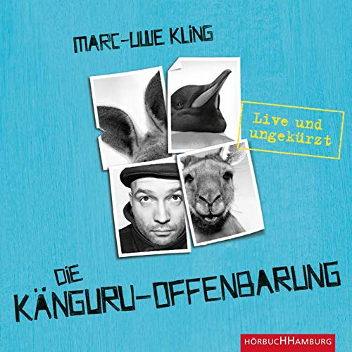 Die Känguru-Offenbarung (Känguru 3): Live und ungekürzt: 6 CDs