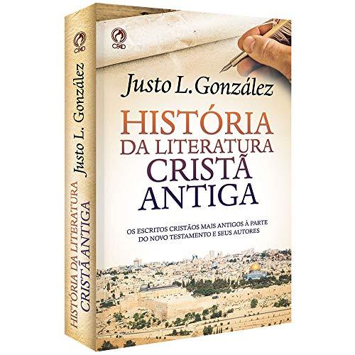 História da Literatura Cristã Antiga