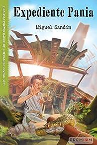 Expediente Pania par Miguel Sandín