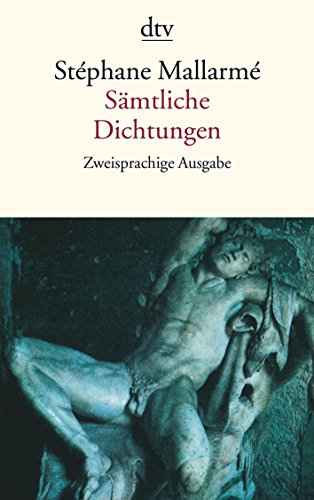 Sämtliche Dichtungen: Französisch und deutsch
