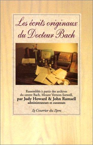Les écrits originaux du Docteur Bach