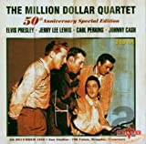 The Million Dollar Quartet (50th Anniversary Special Edition) - The Million Dollar Quartet