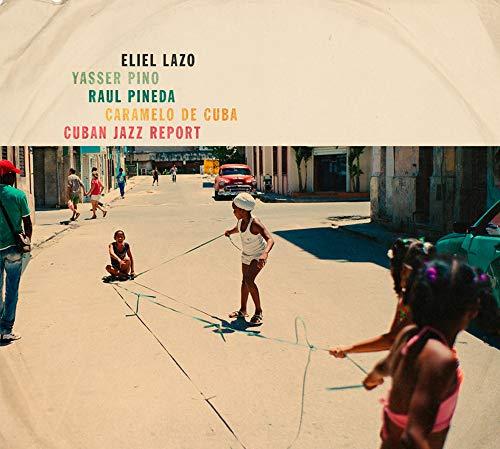 Cuban Jazz Report / Eliel Lazo (Vinyle LP)