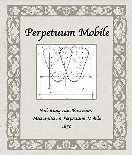 Perpetuum Mobile bauen: Anleitung zum Bau eines mechanischen Perpetuum Mobile
