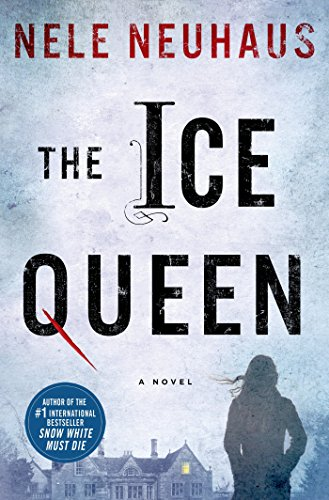 The Ice Queen: A Novel (Pia Kirchhoff and Oliver von Bodenstein Book 3) (English Edition)