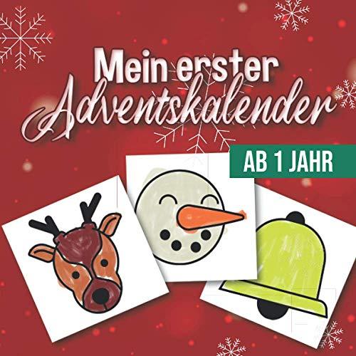 Mein erster Adventskalender - Ab 1 Jahr: Ein Malbuch für Kinder zum Malen und Lernen - Jeden Tag neue einfache und niedliche Winterbilder zum ausmalen