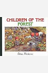 (Children of the Forest) By Elsa Beskow (Author) Hardcover on (Jun , 1987) Hardcover
