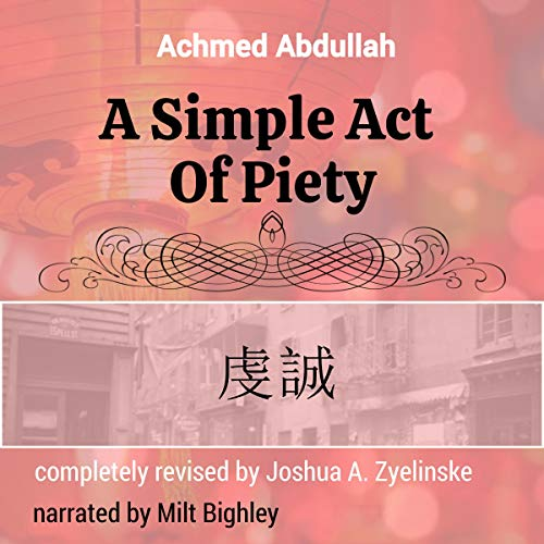 A Simple Act of Piety Audiobook By Achmed Abdullah cover art