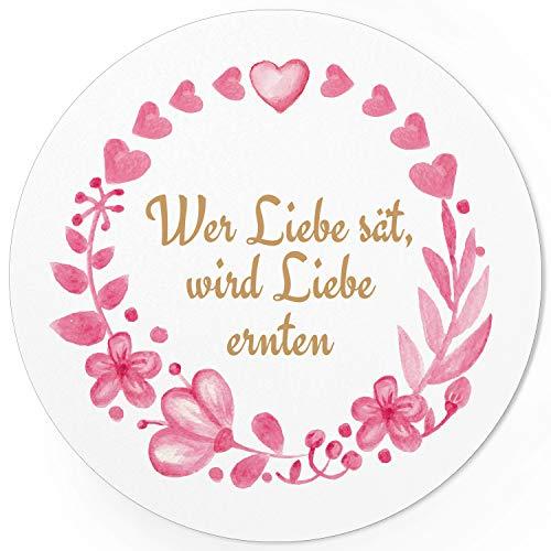 24 runde Design Etiketten - Wer Liebe sät, wird Liebe ernten - Aufkleber für Gastgeschenke - Motiv: ###