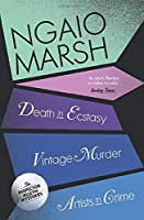 Vintage Murder: Death in Ecstasy and Artists in Crime (The Ngaio Marsh Collection)