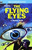 The Flying Eyes & Some Fabulous Yonder