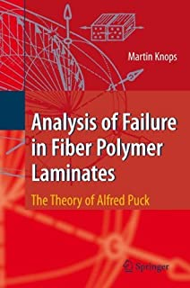 Analysis of Failure in Fiber Polymer Laminates: The Theory of Alfred Puck (Engineering Materials and Processes) (English E...