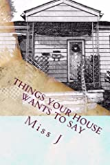 Things Your House Wants to Say Paperback