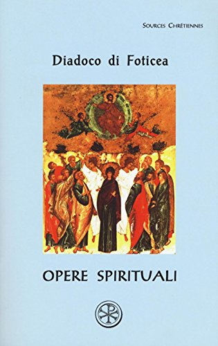 Opere spirituali. Testo greco a fronte