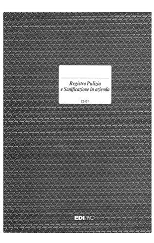 Registro Pulizia e Sanificazione in Azienda D.P.C.M. 26 Aprile 2020 (1 Registro)