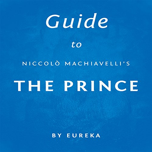Guide to Niccolò Machiavelli's The Prince Titelbild
