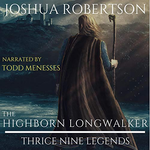 The Highborn Longwalker Audiobook By Joshua Robertson cover art