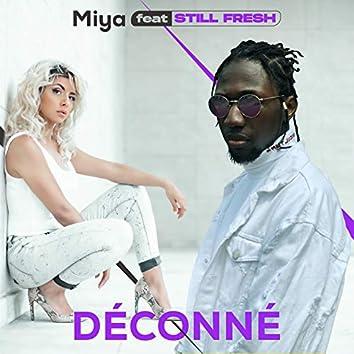 Déconné feat. Still Fresh