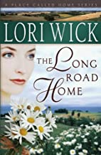 The Long Road Home (A Place Called Home Series Book 3)