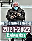 Bernie Mittens Memes Calendar: June 2021 to December 2022 19 Month Calendar