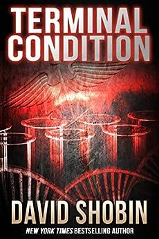 Terminal Condition by [David Shobin]