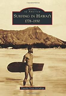 Surfing in Hawai'i: 1778-1930 (Images of America)