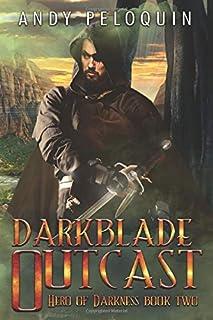 Darkblade Outcast: An Epic Fantasy Adventure (Hero of Darkness)