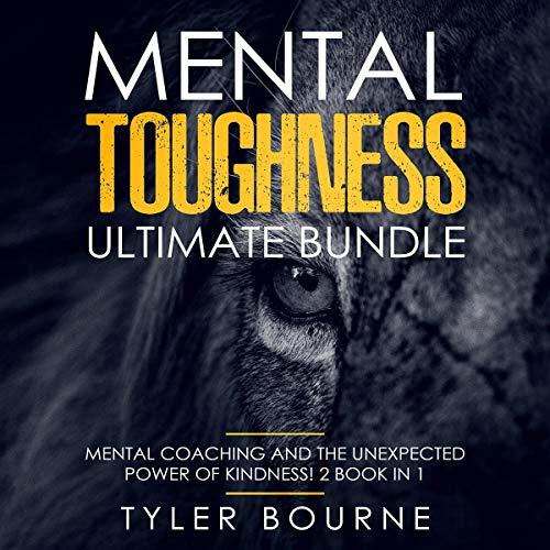Mental Toughness Ultimate Bundle (2 Books in 1) Titelbild