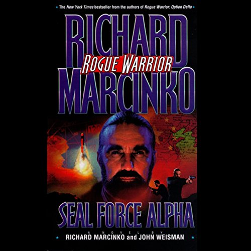Rogue Warrior: Seal Force Alpha audiobook cover art