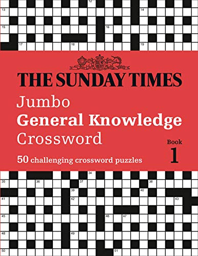 The Sunday Times Jumbo General Knowledge Crossword: 50 General Knowledge Crosswords (The Sunday Times Puzzle Books)