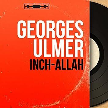 Inch-allah (feat. Christian Bellest et son orchestre) [Mono Version]