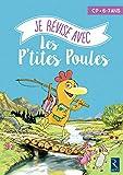 Je révise avec les P'tites Poules 6-7 Ans - Cahier de vacances