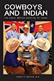Cowboys and Indian: The Great British Hospital of Texas