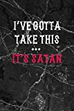 I've Gotta Take This… It's Satan: All Purpose 6x9' Blank Lined Notebook Journal Way Better Than A Card Trendy Unique Gift Gothic Marble Gray Goth