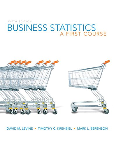 Business Statistics: A First Course (5th Edition)