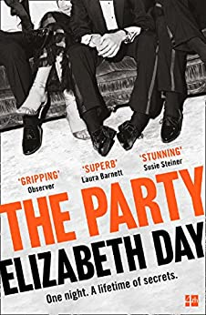 The Party: The thrilling Richard & Judy Book Club Pick 2018 (English Edition) van [Elizabeth Day]