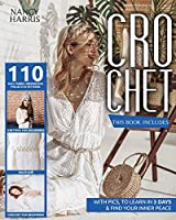 Crochet: 3 books in 1: Crochet for beginners, Knitting for beginners, Macramè. 110 easy, funny, inexpensive projects & patterns, with pics, to learn in 3 days & find your inner peace