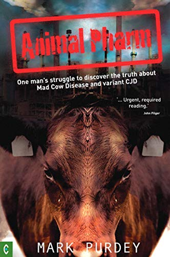 Animal Pharm: One man's struggle to discover the truth about Mad Cow Disease and Variant CJD (English Edition)